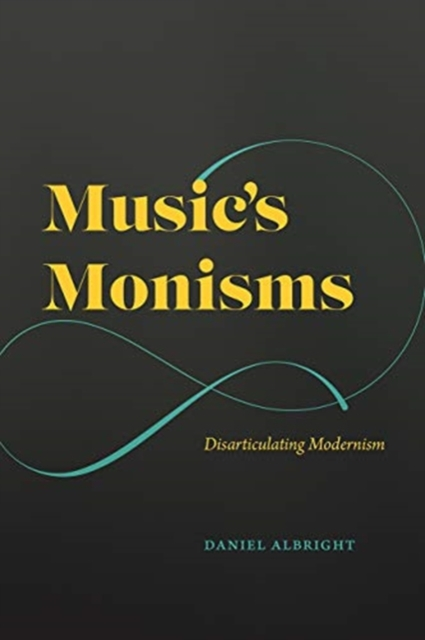 Music's Monisms