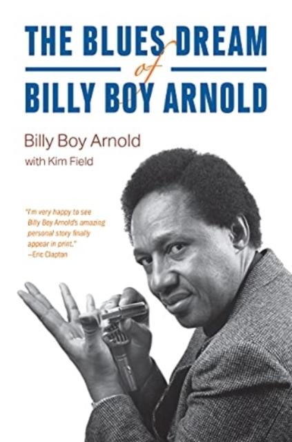 Blues Dream of Billy Boy Arnold