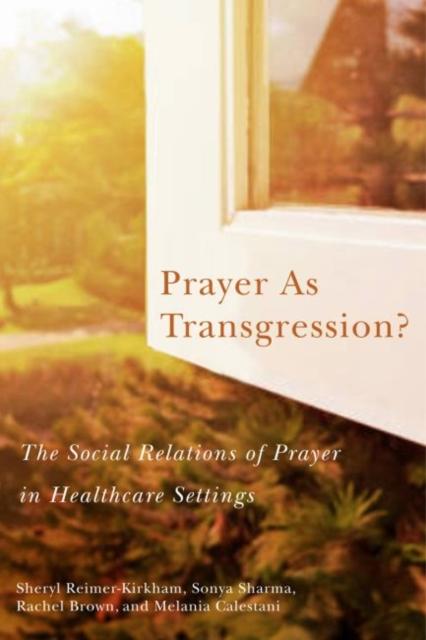 Prayer as Transgression?