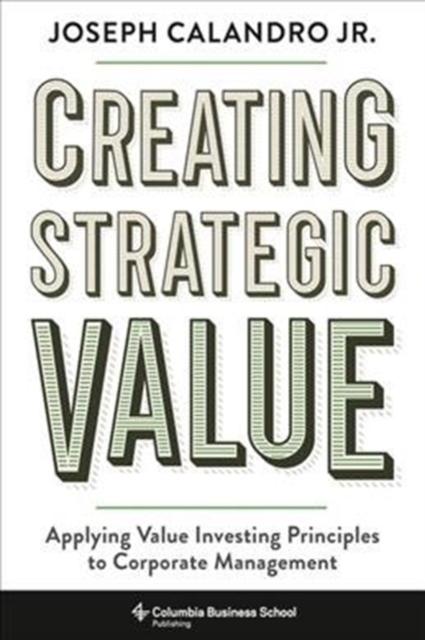 Creating Strategic Value