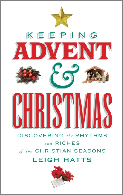 Keeping Advent and Christmas