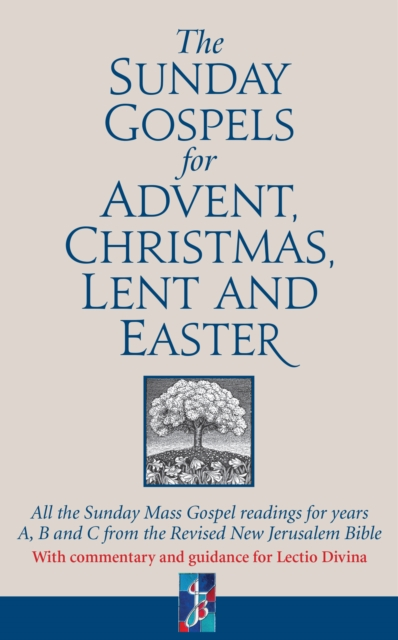 Sunday Gospels for Advent, Christmas, Lent and Easter