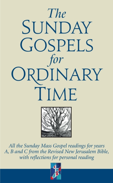 Sunday Gospels for Ordinary Time