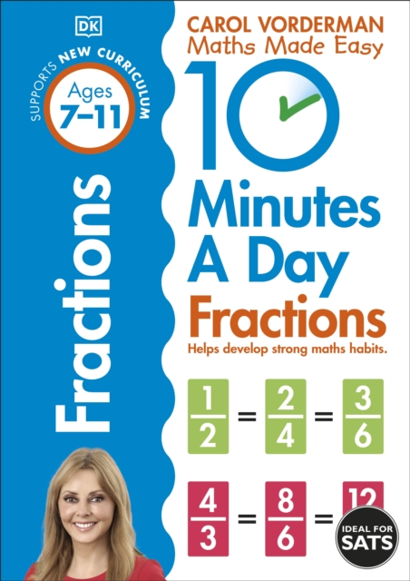 10 Minutes A Day Fractions, Ages 7-11 (Key Stage 2)