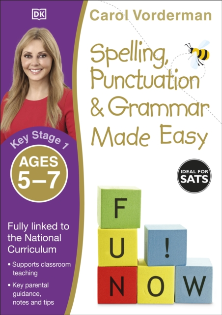 Spelling, Punctuation & Grammar Made Easy, Ages 5-7 (Key Stage 1)