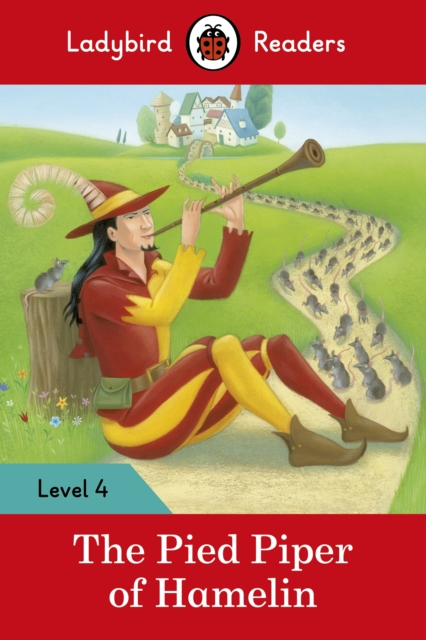 Pied Piper - Ladybird Readers Level 4