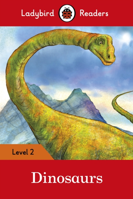 Dinosaurs - Ladybird Readers Level 2