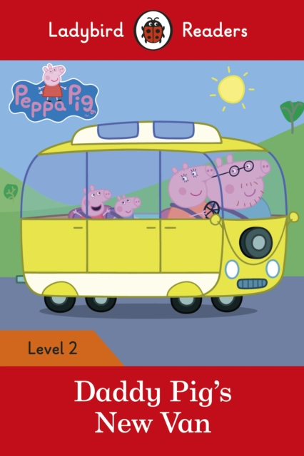 Peppa Pig: Daddy Pig's New Van - Ladybird Readers Level 2