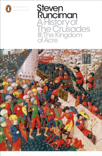 History of the Crusades III