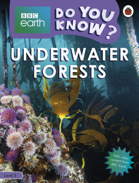 Do You Know? Level 3 - BBC Earth Underwater Forests