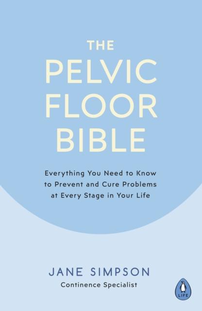 Pelvic Floor Bible