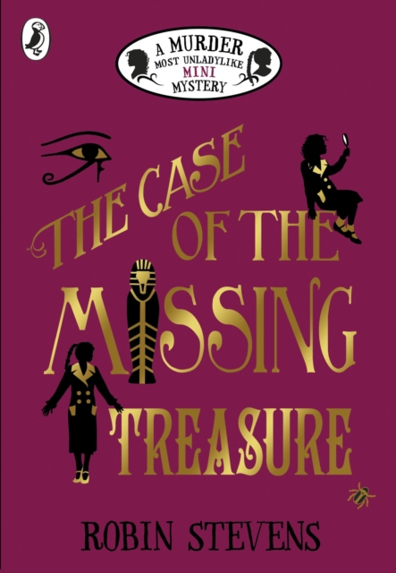 Case of the Missing Treasure: A Murder Most Unladylike Mini Mystery