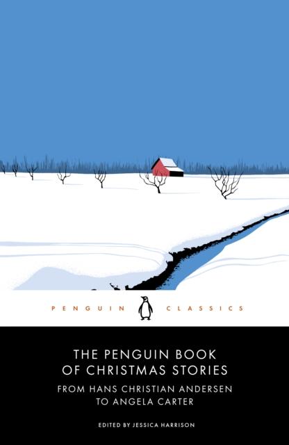 The Penguin Book of Christmas Stories (Penguin Black Classics)