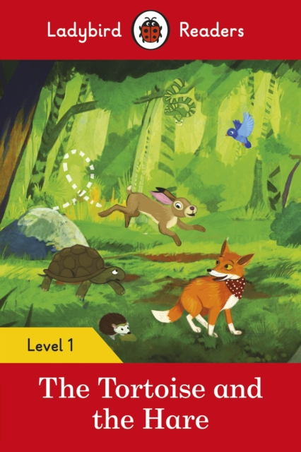 Tortoise and the Hare - Ladybird Readers Level 1