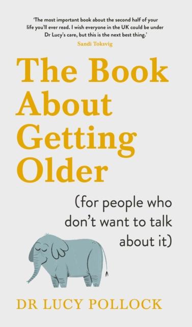 Book About Getting Older (for people who don't want to talk about it)