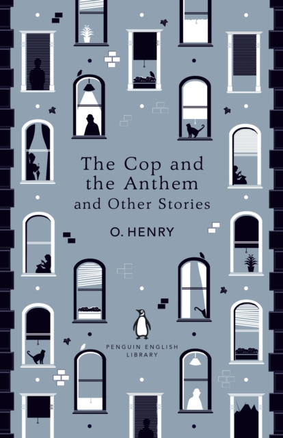 The Cop and the Anthem and Other Stories (The Penguin English Library)
