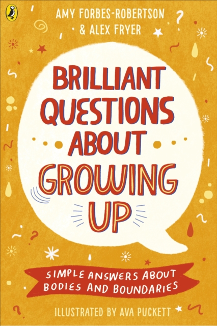Brilliant Questions About Growing Up