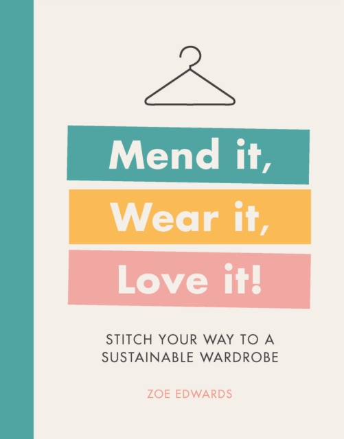 Mend it, Wear it, Love it