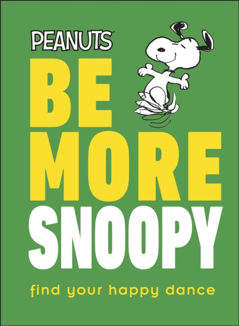 Be More Snoopy