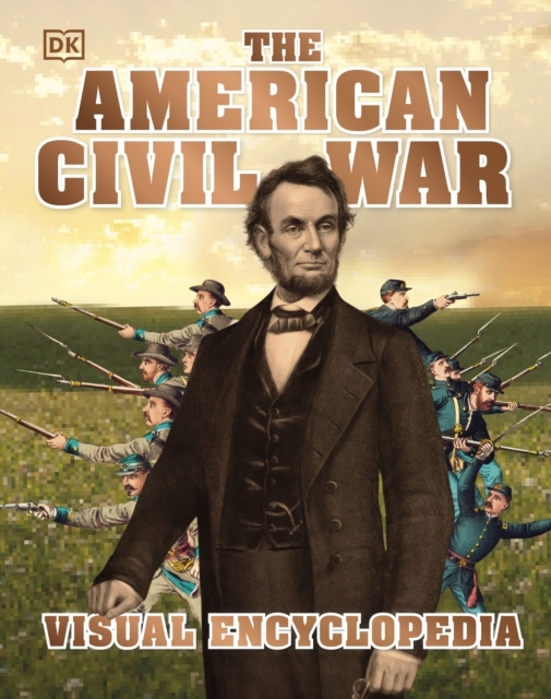 American Civil War Visual Encyclopedia