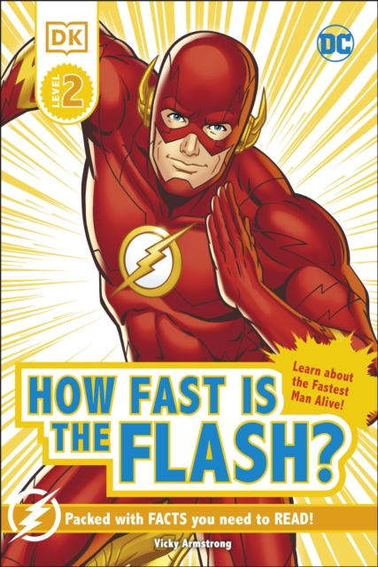 DC How Fast Is The Flash? Reader Level 2