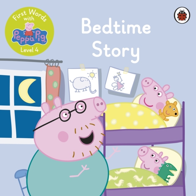 First Words with Peppa Level 4 - Bedtime Story