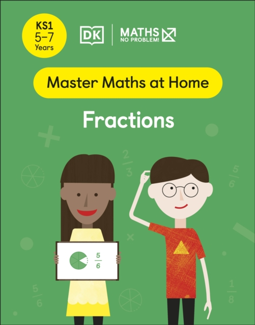 Maths - No Problem! Fractions, Ages 5-7 (Key Stage 1)
