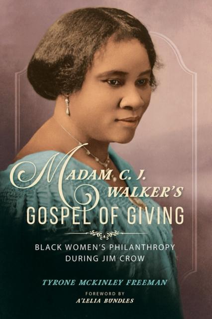 Madam C. J. Walker's Gospel of Giving