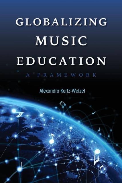 Globalizing Music Education