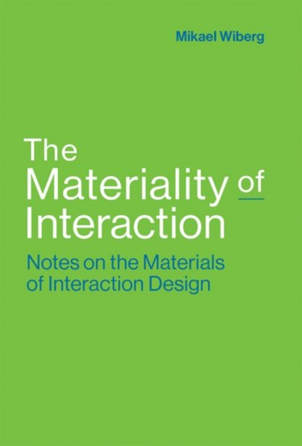 Materiality of Interaction