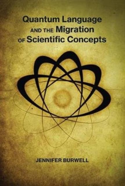 Quantum Language and the Migration of Scientific Concepts
