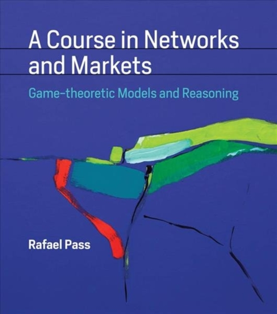 Course in Networks and Markets