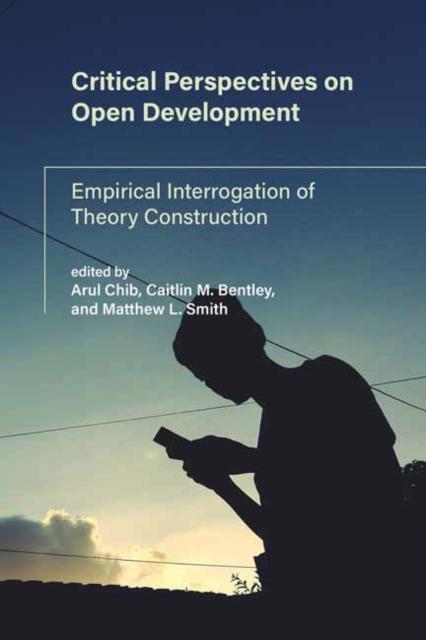 Critical Perspectives on Open Development