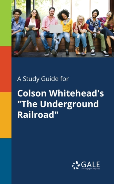 Study Guide for Colson Whitehead's