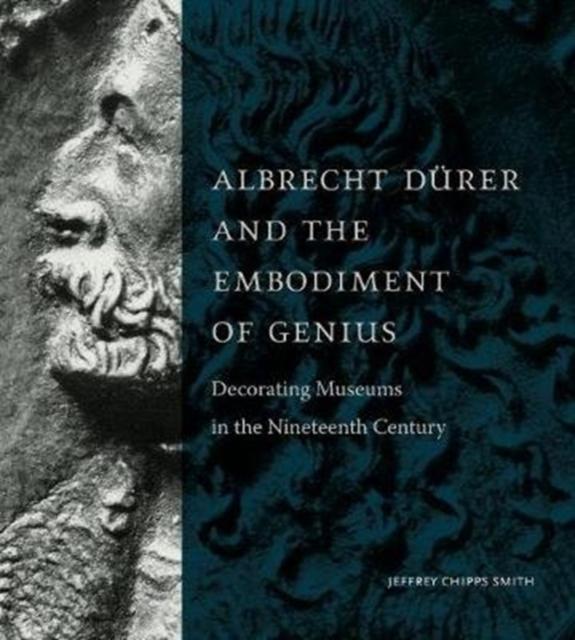 Albrecht Durer and the Embodiment of Genius