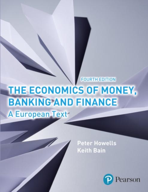 Economics of Money, Banking and Finance