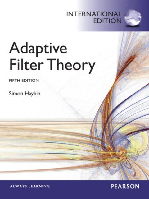Adaptive Filter Theory : International Edition