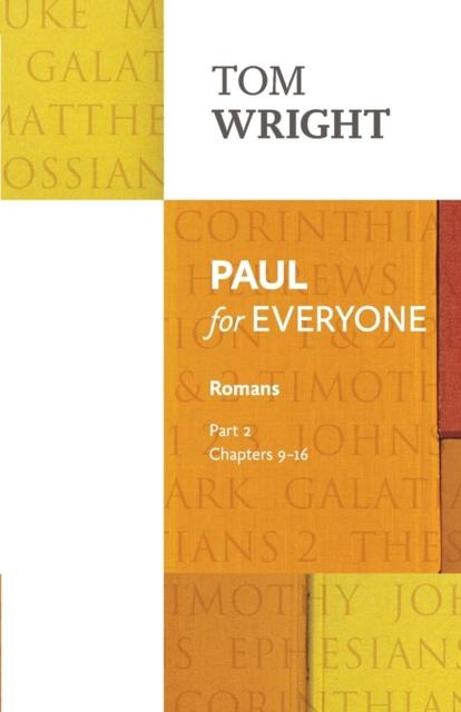 Paul for Everyone: Romans Part 2