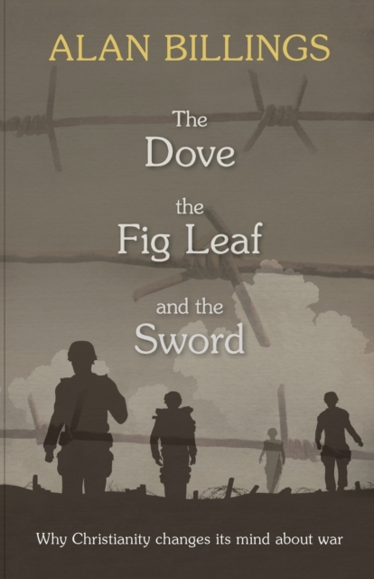 Dove, the Fig Leaf and the Sword