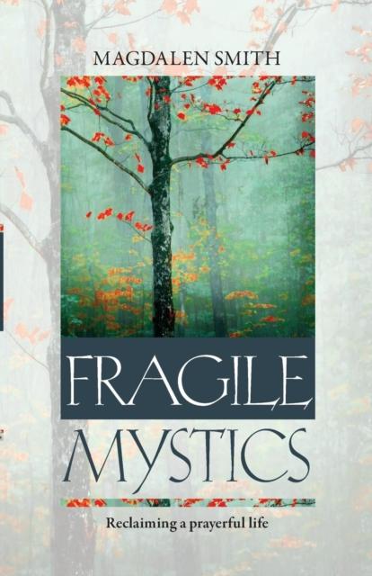 Fragile Mystics