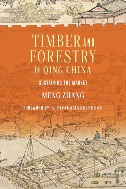 Timber and Forestry in Qing China