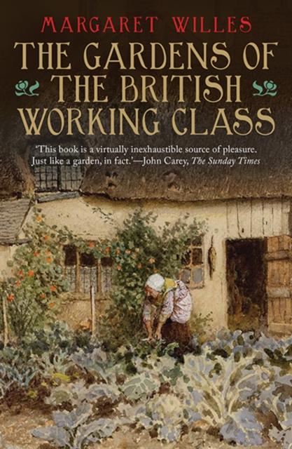 Gardens of the British Working Class