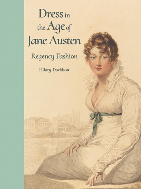 Dress in the Age of Jane Austen