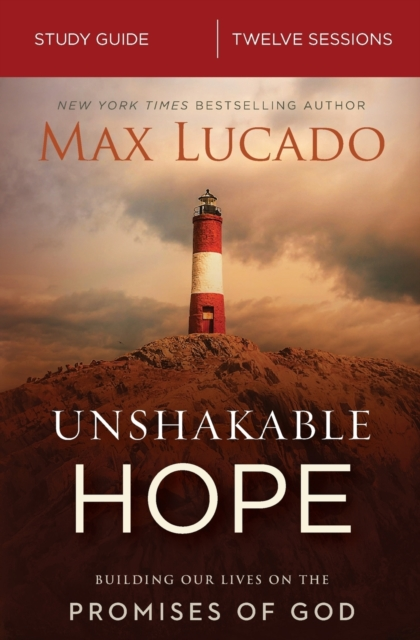 Unshakable Hope Study Guide