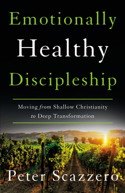 Emotionally Healthy Discipleship