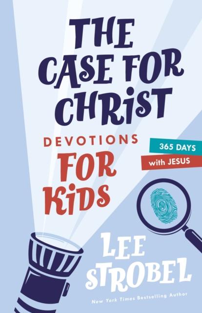 Case for Christ Devotions for Kids