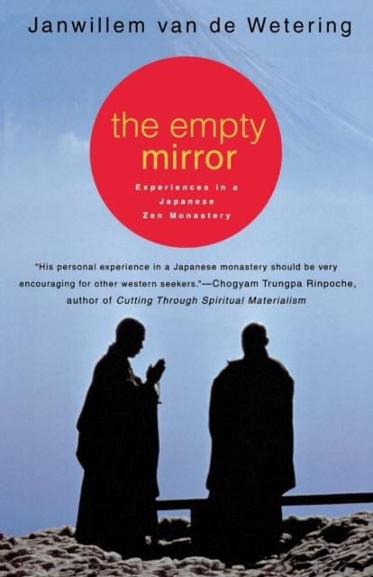 Empty Mirror: Experiences in a Japanese Zen Monastery