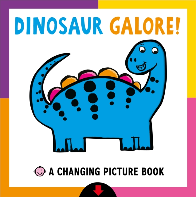 Changing Picture Book: Dinosaur Galore!