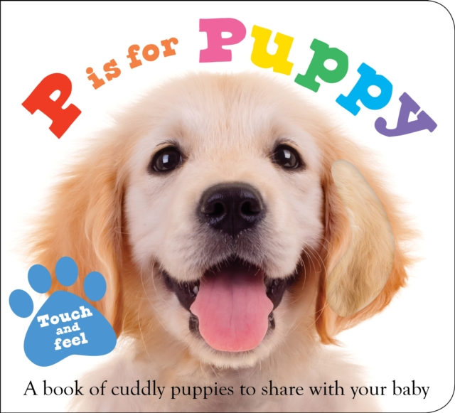 ABC Touch & Feel : P is for Puppy