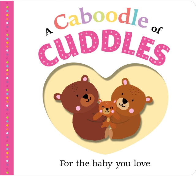 Picture Fit Board Books: A Caboodle of Cuddles